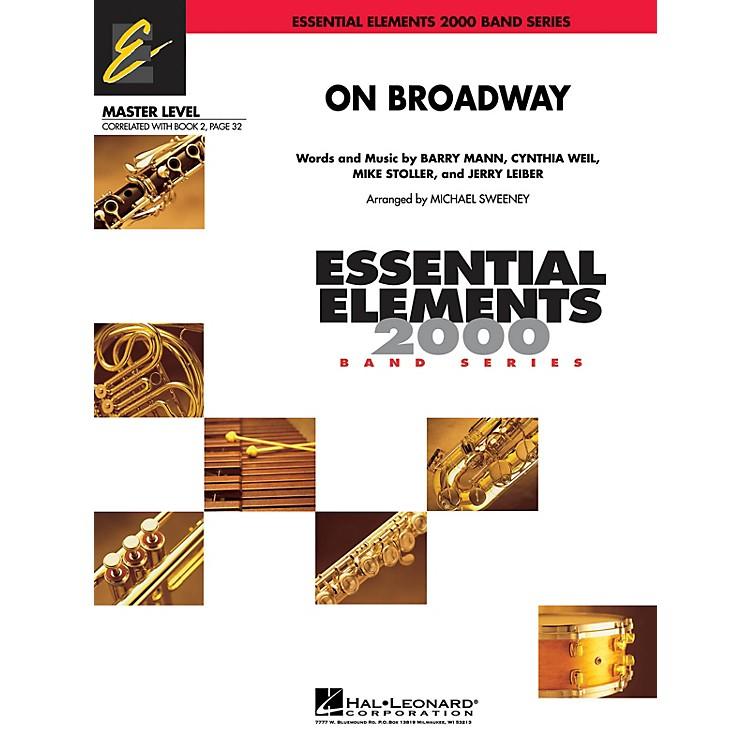 Hal LeonardOn Broadway Concert Band Level 2 by George Benson Arranged by Michael Sweeney