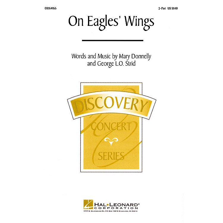 Hal LeonardOn Eagles' Wings (2-Part and Piano) 2-Part composed by Mary Donnelly