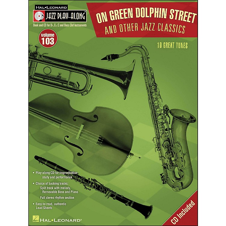 Hal Leonard On Green Dolphin Street & Other Jazz Classics - Jazz Play-Along Volume 103 (CD/Pkg)