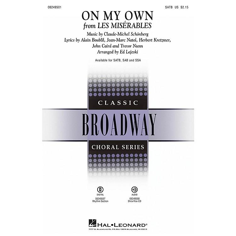 Hal LeonardOn My Own (from Les Misérables) SAB Arranged by Ed Lojeski
