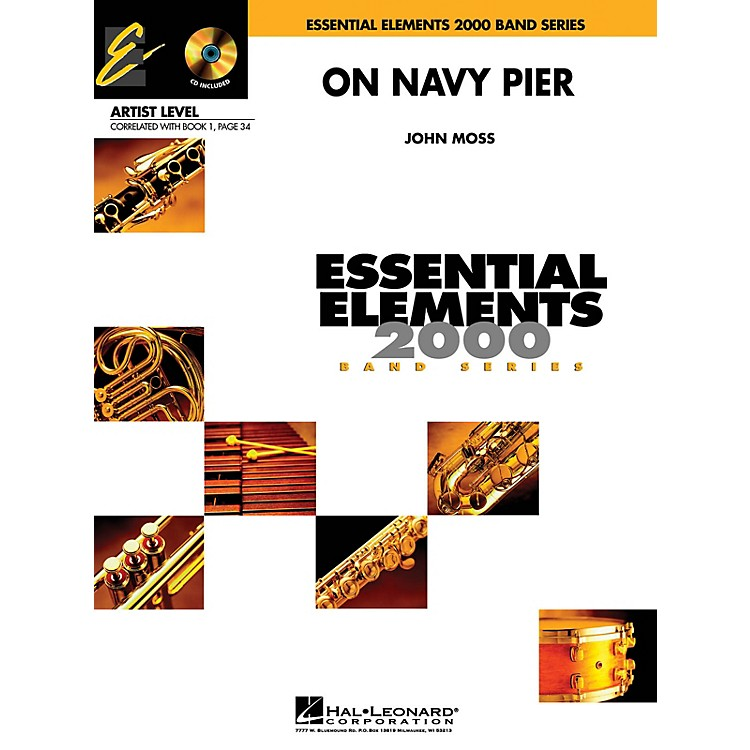 Hal Leonard On Navy Pier (Includes Full Performance CD) Concert Band Level 1 Arranged by John Moss