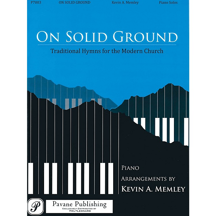 PavaneOn Solid Ground (Traditional Hymns for the Modern Church)