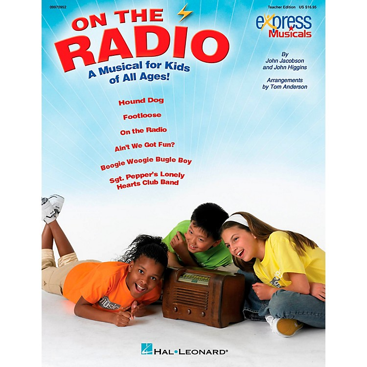 Hal LeonardOn The Radio - An Express Musical for Kids of All Ages! ShowTrax CD
