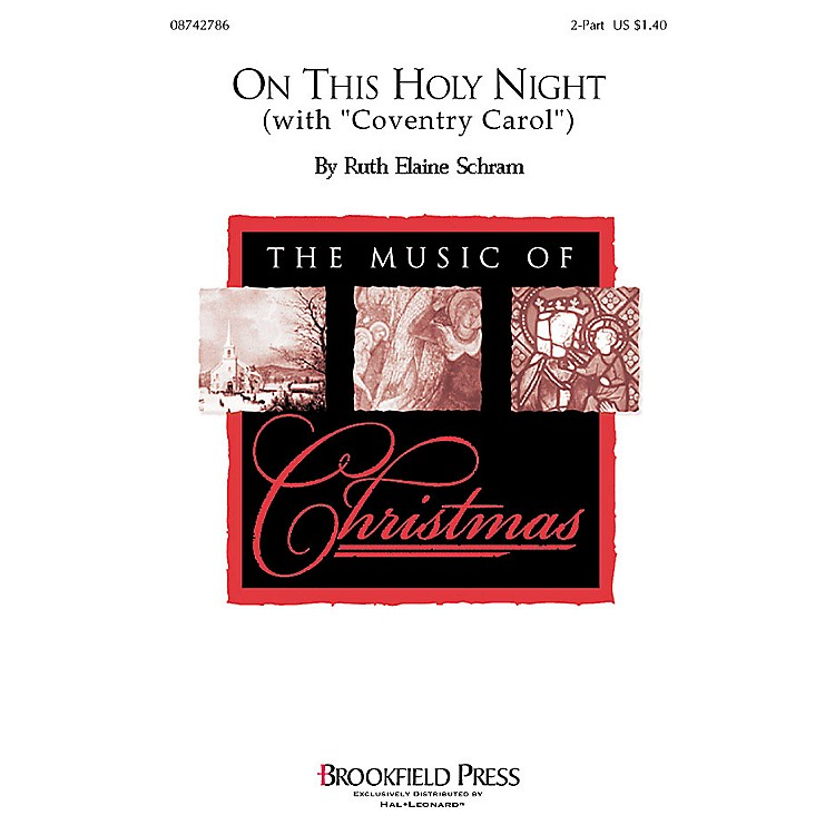 BrookfieldOn This Holy Night 2-Part composed by Ruth Elaine Schram