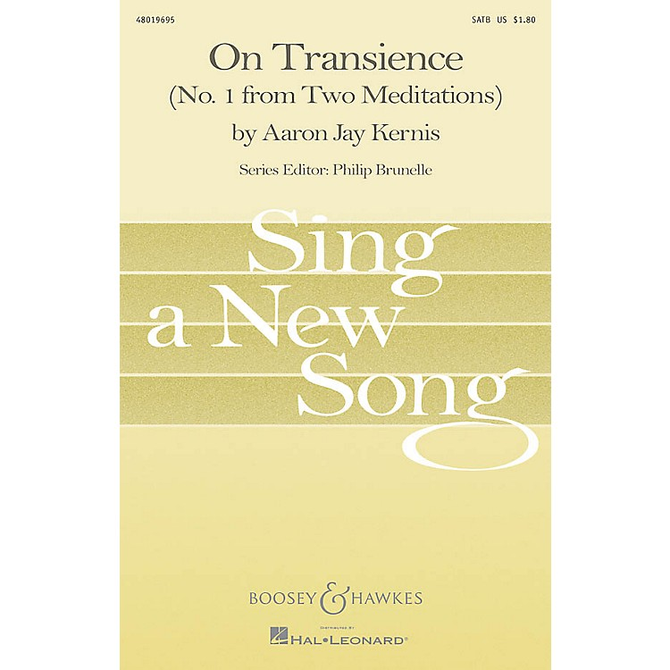AssociatedOn Transience (No. 1 from Two Meditations) SATB Composed by Aaron Jay Kernis