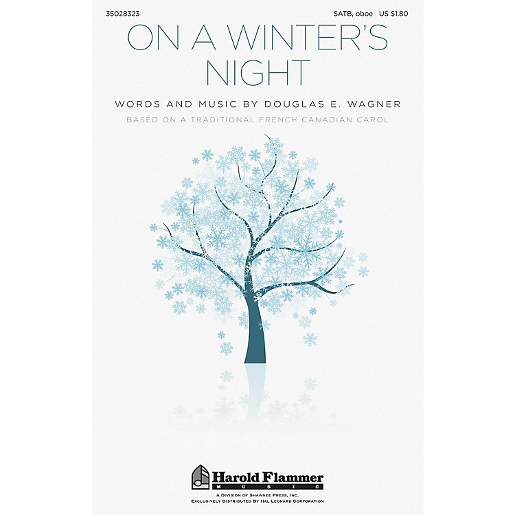 Shawnee Press On a Winter's Night SATB AND OBOE arranged by Douglas E. Wagner