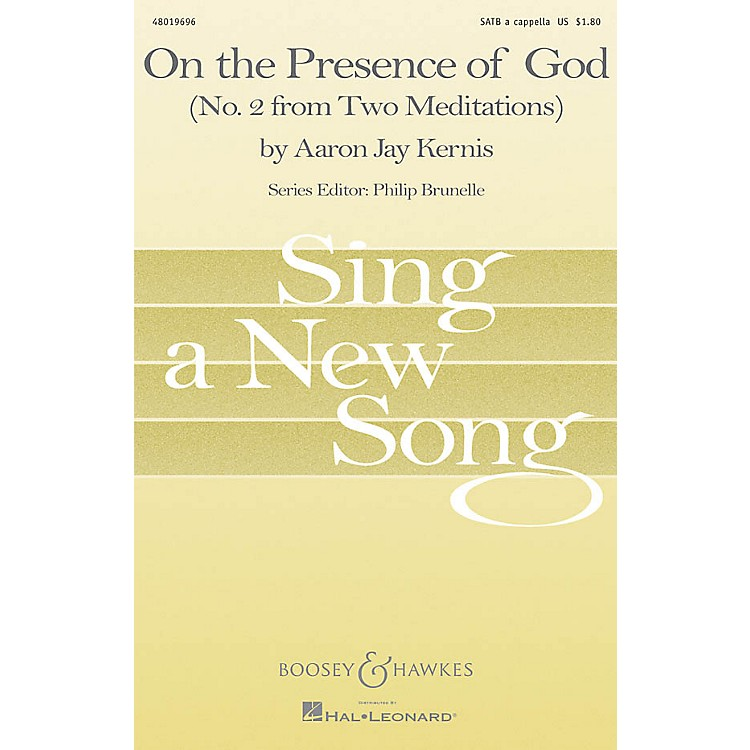AssociatedOn the Presence of God (No. 2 from Two Meditaions) SATB Composed by Aaron Jay Kernis