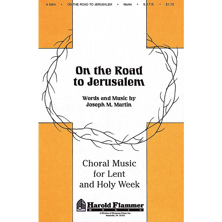 Shawnee PressOn the Road to Jerusalem (from Song of the Shadows) SATB composed by Joseph M. Martin