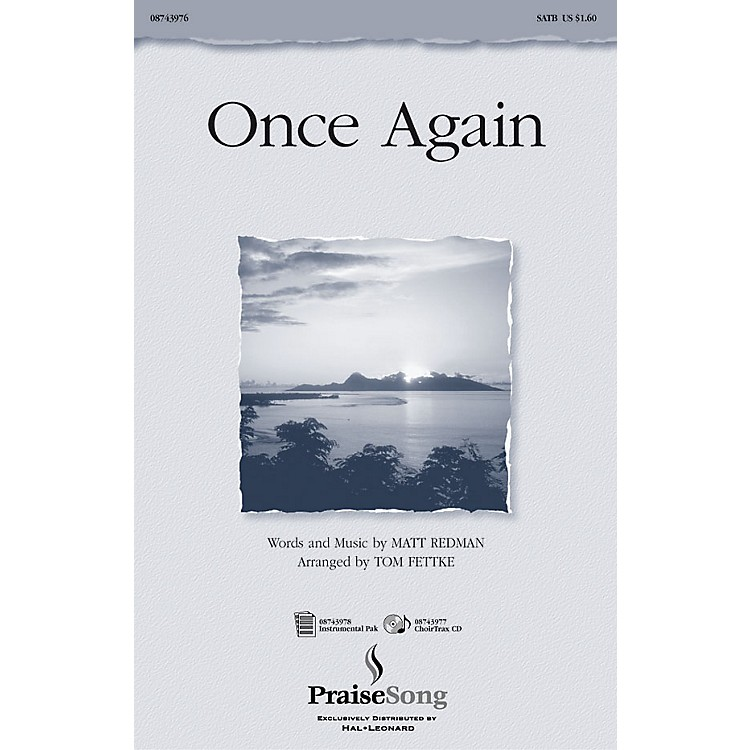 PraiseSong Once Again IPAKO Arranged by Tom Fettke