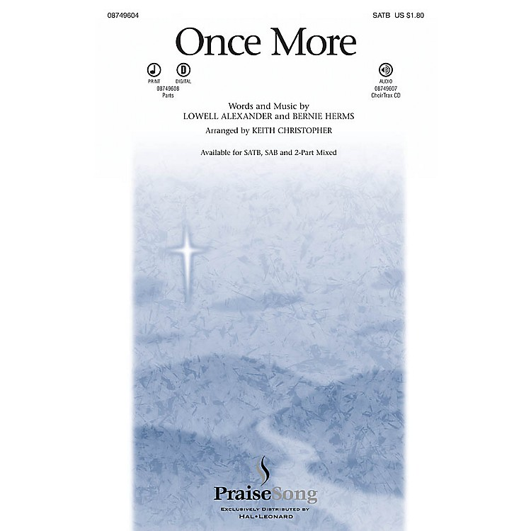 PraiseSong Once More SAB Arranged by Keith Christopher