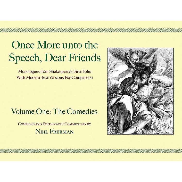 Applause BooksOnce More unto the Speech, Dear Friends Applause Books Series Softcover Written by William Shakespeare