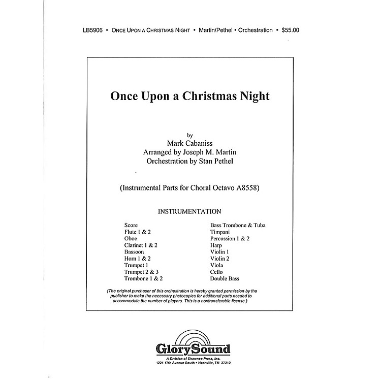 Shawnee Press Once Upon a Christmas Night Score & Parts Arranged by Joseph M. Martin