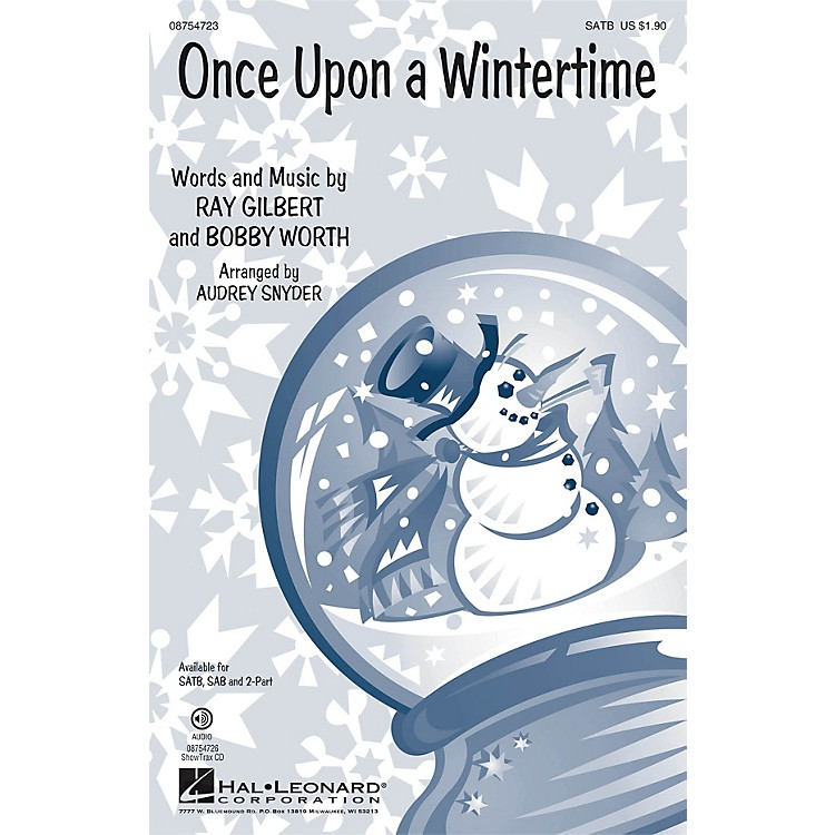 Hal LeonardOnce Upon a Wintertime ShowTrax CD Arranged by Audrey Snyder