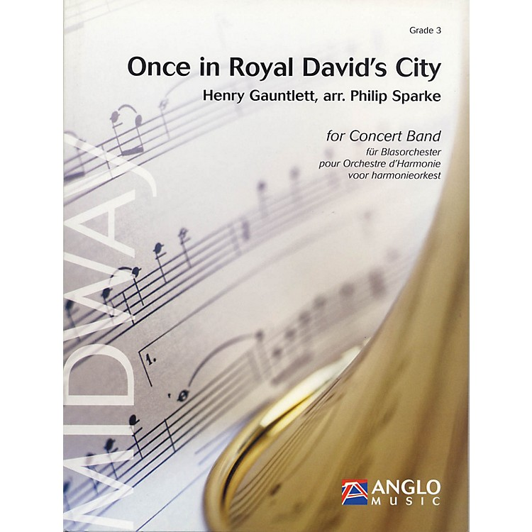 Anglo Music PressOnce in Royal David's City (Grade 3 - Score Only) Concert Band Level 3 Arranged by Philip Sparke
