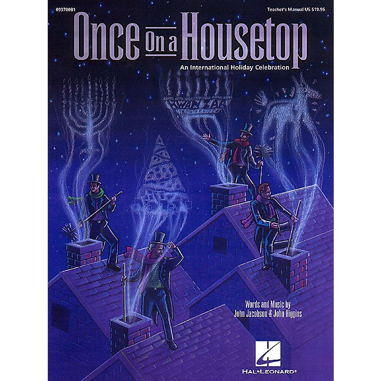 Hal LeonardOnce on a Housetop (An International Holiday Musical) Singer 5 Pak Composed by John Higgins