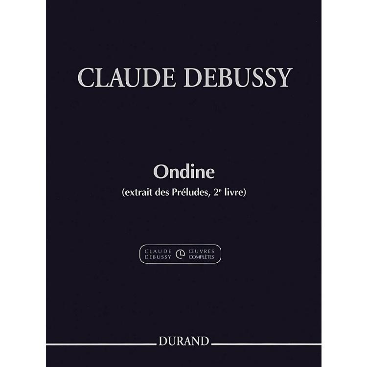 DurandOndine (extrait des Préludes, 2e livre) Editions Durand Series Softcover