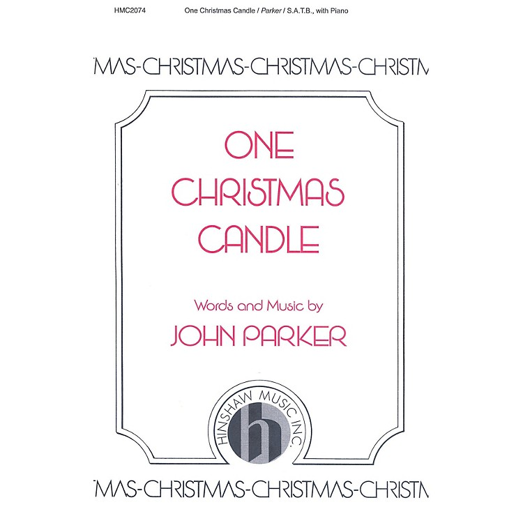 Hinshaw Music One Christmas Candle SATB composed by John Parker