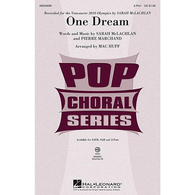 Hal LeonardOne Dream 2-Part by Sarah McLachlan arranged by Mac Huff