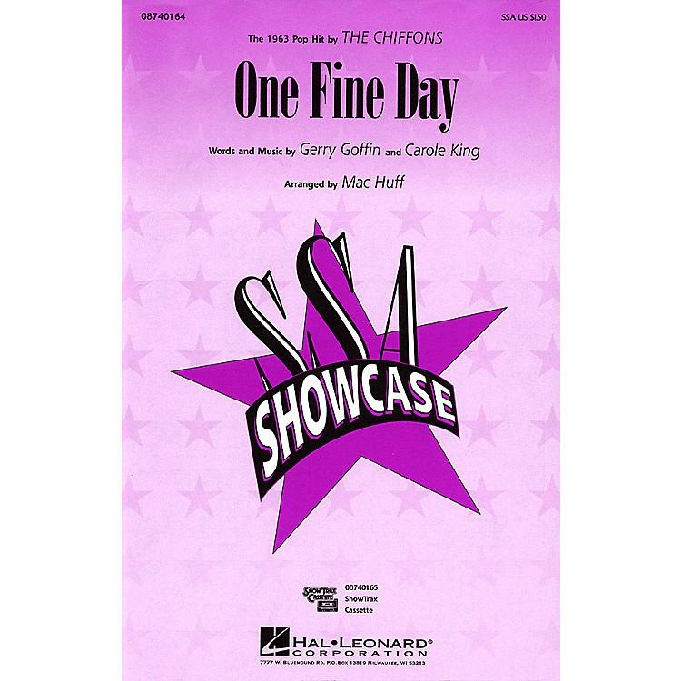 Hal LeonardOne Fine Day SSA by The Chiffons arranged by Mac Huff