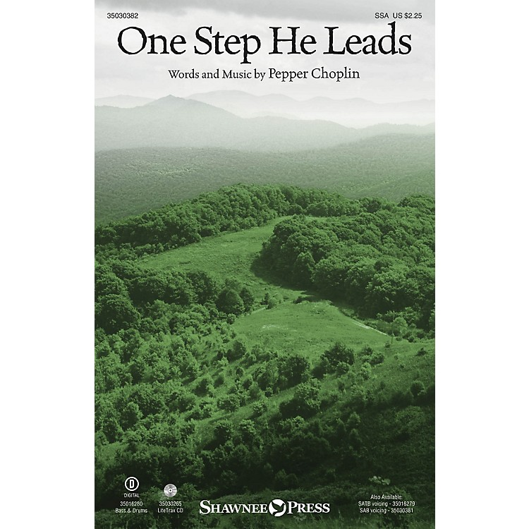 Shawnee Press One Step He Leads SSA composed by Pepper Choplin