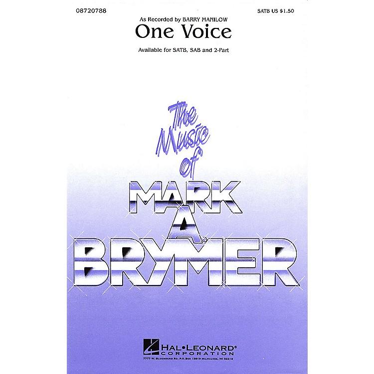 Hal LeonardOne Voice 2-Part by Barry Manilow Arranged by Mark Brymer