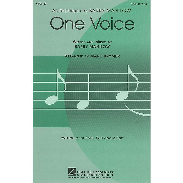 Hal LeonardOne Voice SAB by Barry Manilow arranged by Mark Brymer