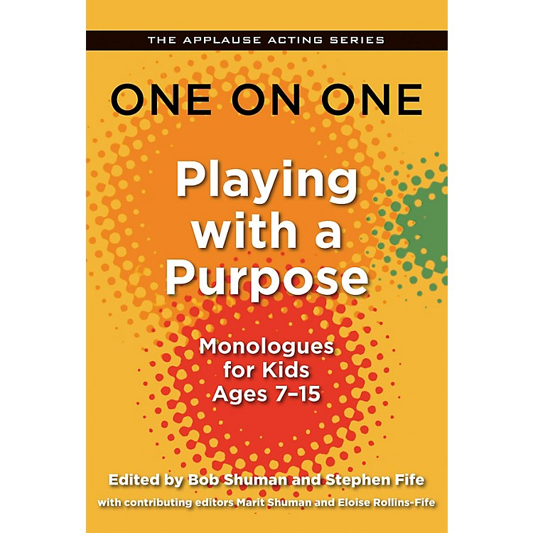 Applause BooksOne on One: Playing with a Purpose Applause Acting Series Series Softcover