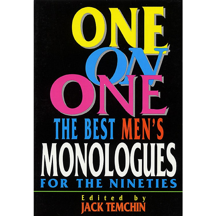 Applause Books One on One (The Best Men's Monologues for the Nineties) Applause Acting Series Series by Jack Temchin
