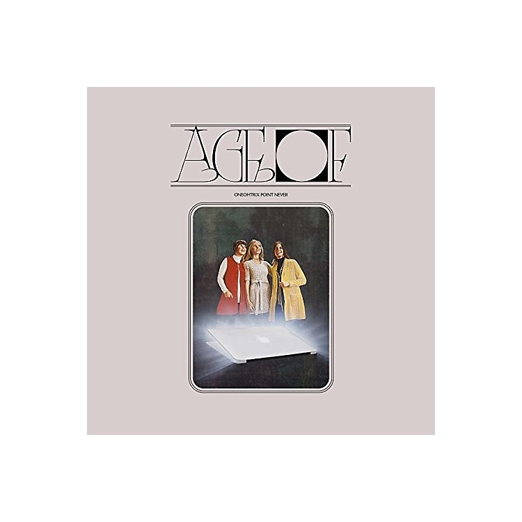 AllianceOneohtrix Point Never - Age Of
