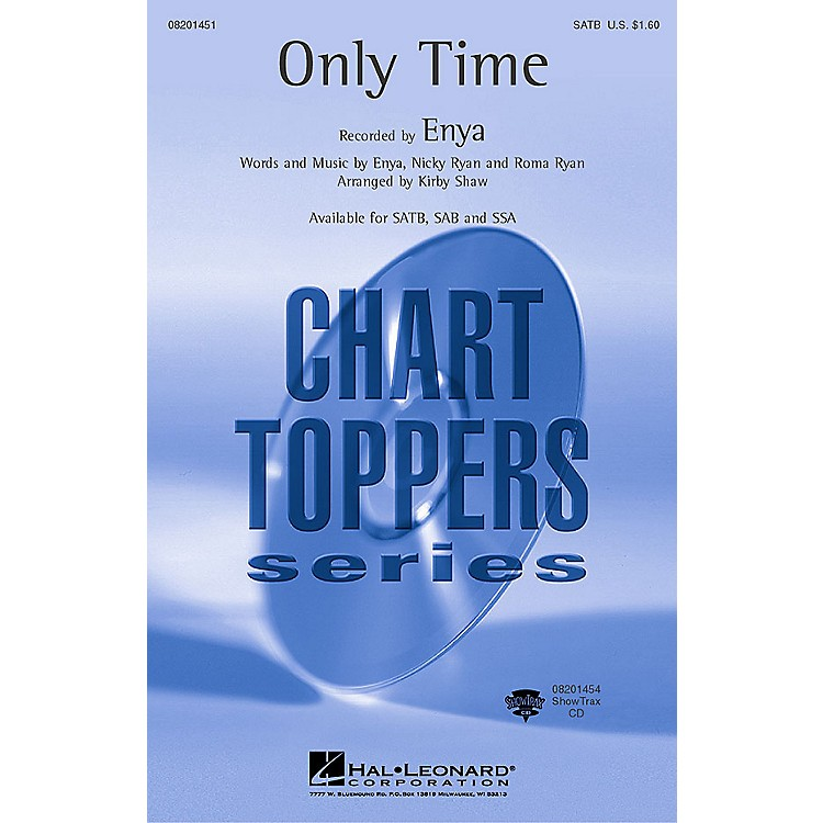 Hal Leonard Only Time SATB by Enya arranged by Kirby Shaw