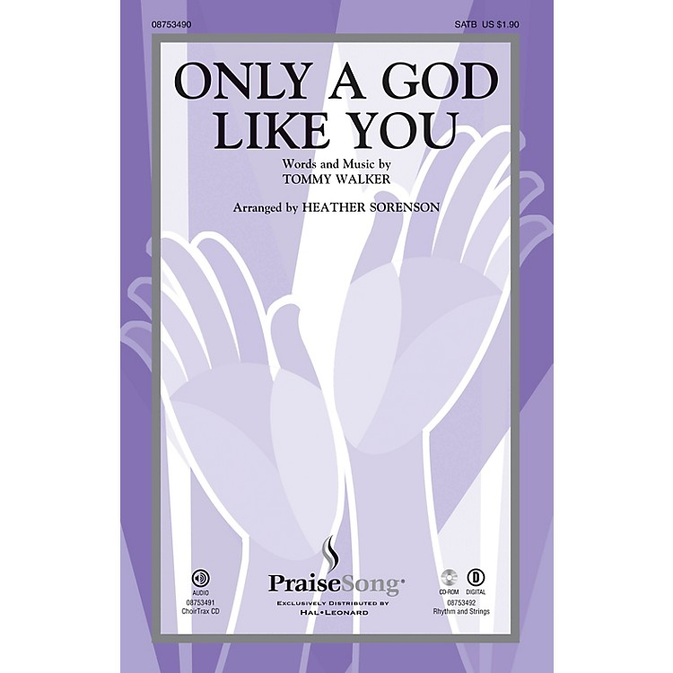 PraiseSong Only a God Like You RHYTHM/STRINGS Arranged by Heather Sorenson