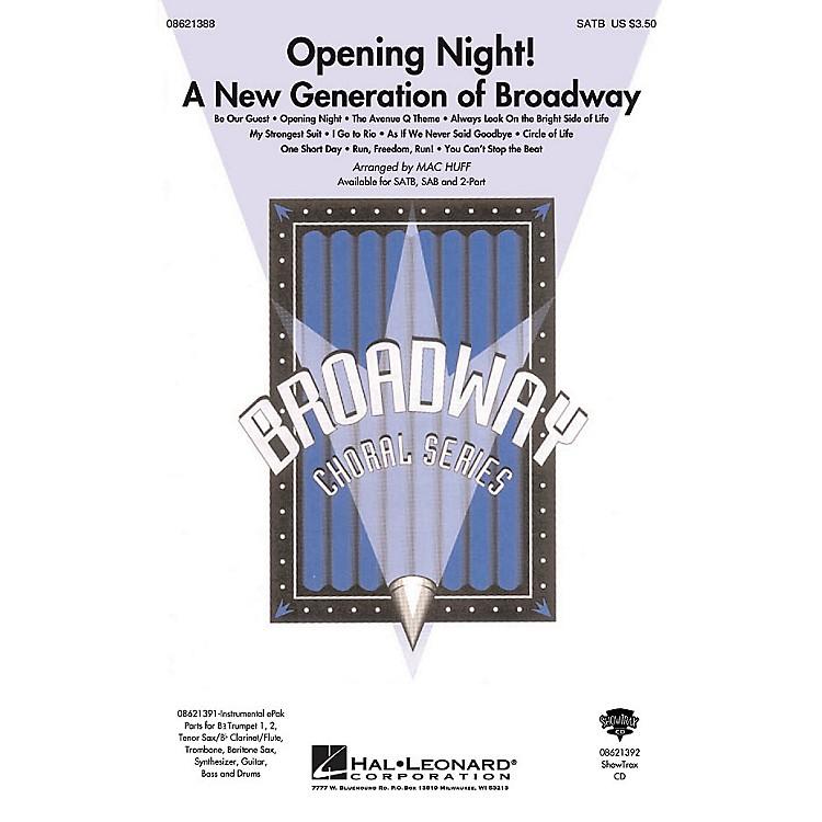 Hal LeonardOpening Night (A New Generation of Broadway) ShowTrax CD Arranged by Mac Huff
