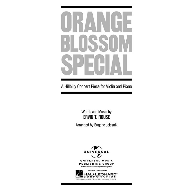 Hal LeonardOrange Blossom Special A Hillbilly Concert Piece for Violin And Piano By Rouse
