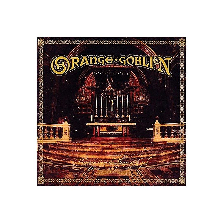 Alliance Orange Goblin - Thieving From The House Of God