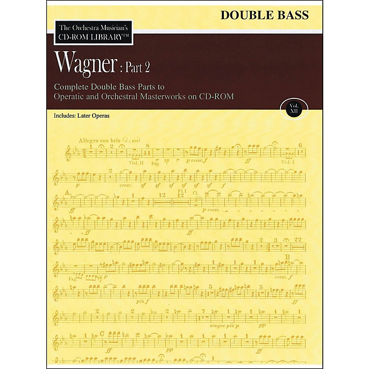 Hal LeonardOrchestra Musician's CD-Rom Library Vol 12 Wagner Part 2 Double Bass