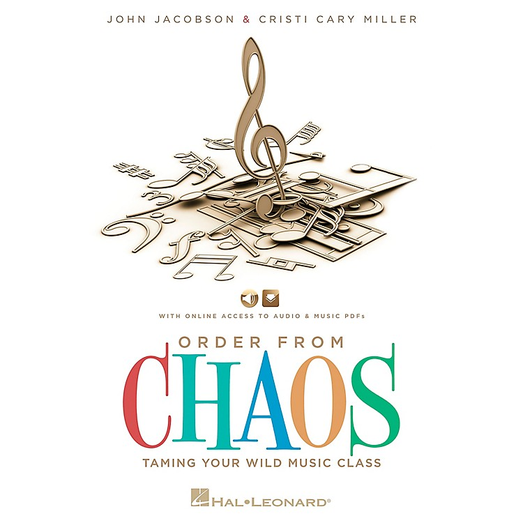 Hal LeonardOrder From Chaos - Taming the Wild Music Class Book/CD