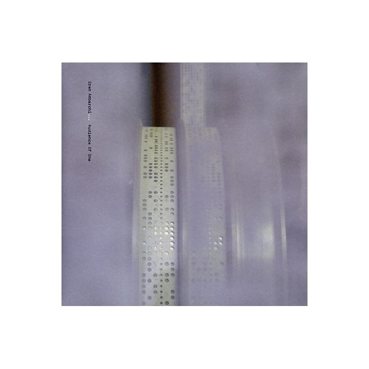 AllianceOren Ambarchi - Audience of One