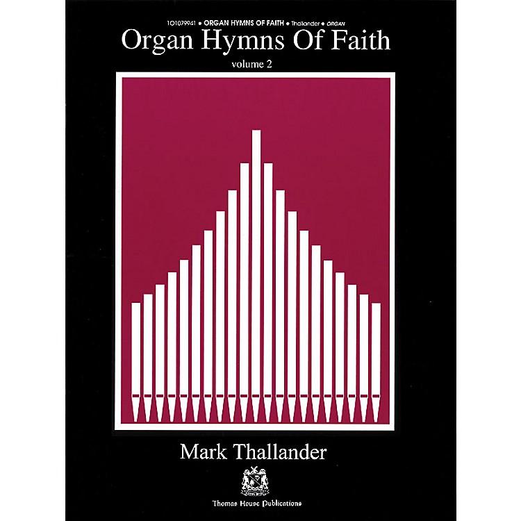 Fred Bock MusicOrgan Hymns of Faith - Volume 2