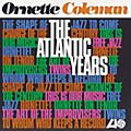 Ornette Coleman - Atlantic Years