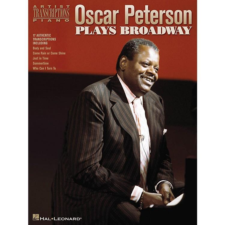 Hal LeonardOscar Peterson Plays Broadway Artist Transcriptions Series Performed by Oscar Peterson