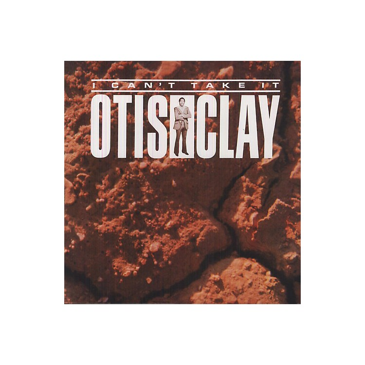 AllianceOtis Clay - I Can't Take It