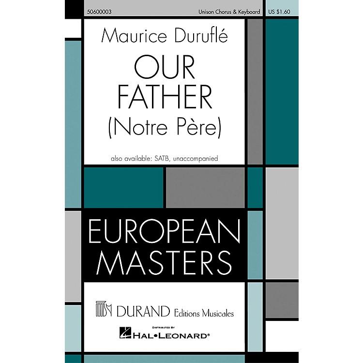 Editions DurandOur Father (Notre Pére) composed by Maurice Duruflé