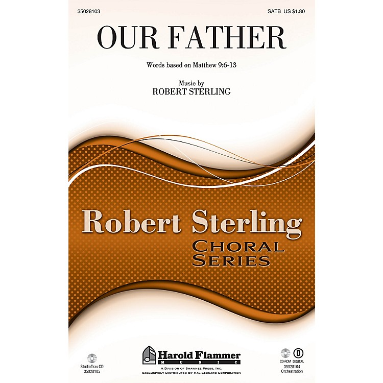 Shawnee PressOur Father SATB composed by Robert Sterling