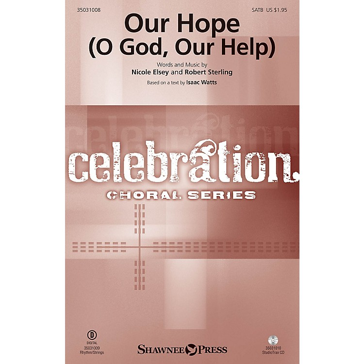 Shawnee PressOur Hope (O God, Our Help) Studiotrax CD Arranged by Robert Sterling