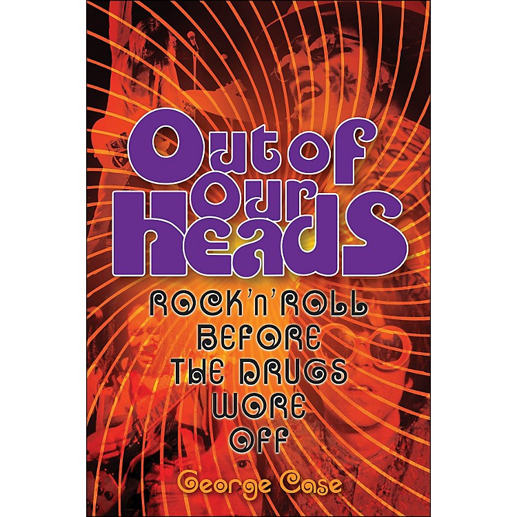 Backbeat BooksOut Of Our Heads - Rock'N'Roll On Drugs