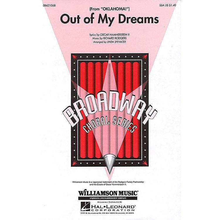 Hal LeonardOut of My Dreams (from Oklahoma!) SSA arranged by Linda Spevacek