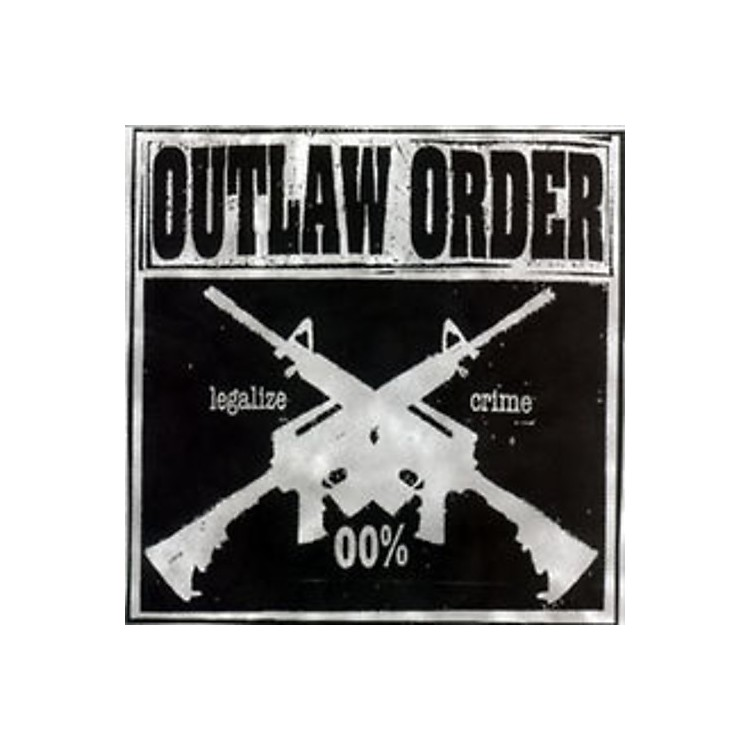 Alliance Outlaw Order - Legalize Crime