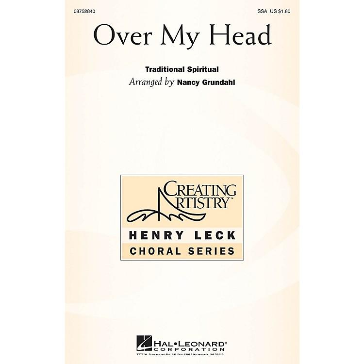 Hal LeonardOver My Head SSA Optional a cappella arranged by Nancy Grundahl