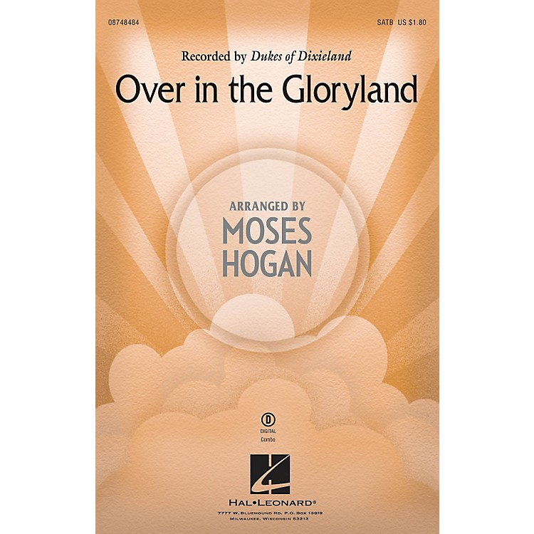 Hal LeonardOver in the Gloryland SATB by Dukes Of Dixieland arranged by Moses Hogan
