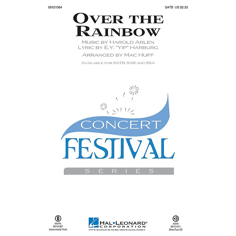 Hal LeonardOver the Rainbow (from The Wizard of Oz) SAB Arranged by Mac Huff